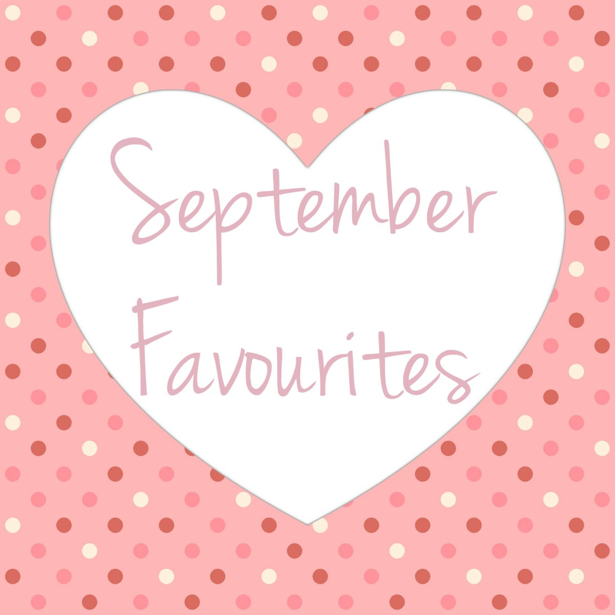Image result for september favourites title